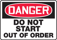 Danger - Do Not Start Out Of Order