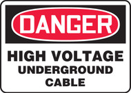 Danger - High Voltage Underground Cable