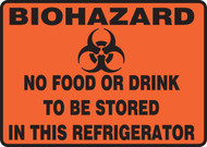 Biohazard No Food Or Drink To Be Stored In This Refrigerator (W/Graphic) - Dura-Fiberglass - 7'' X 10''