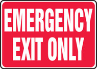 Emergency Exit Only - 10'' X 14'' - Plastic Safety Sign