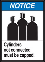 Notice - Cylinders Not Connected Must Be Capped