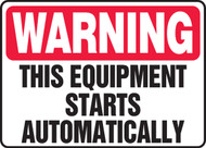 Warning - This Equipment Starts Automatically Sign