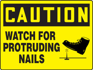 Caution Watch For Protruding Nails- Big Sign