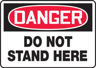 Danger - Do Not Stand Here