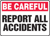 Be Careful - Report All Accidents
