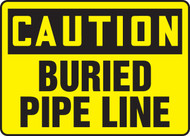 Caution - Buried Pipe Line
