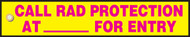 Radiation Slide Sign Insert- Call Rad Protection At.(blank) For Entry
