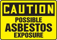 Caution - Possible Asbestos Exposure