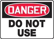 Danger - Do Not Use