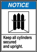 Notice - Keep All Cylinders Secured Upright (W/Graphic) - Accu-Shield - 14'' X 10''