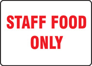 Staff Food Only