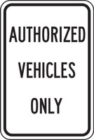 Authorized Vehicles Only (black/white)