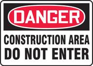 Danger - Construction Area Do Not Enter