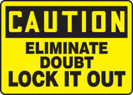 Eliminate Doubt Lock It Out