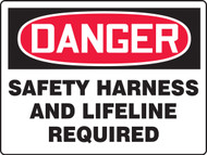 Danger Safety Harness And Lifeline Required