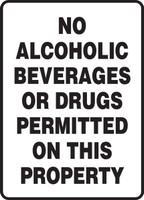 No Alcoholic Beverages Or Drugs Permitted On This Property Sign MACC531VA