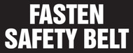 Fasten Safety Belt Label