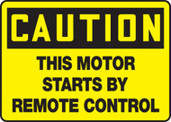 Caution - This Motor Starts By Remote Control