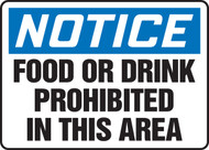 Notice - Food Or Drink Prohibited In This Area - Adhesive Vinyl - 10'' X 14''