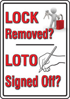 Lock Removed? Loto Signed Off?