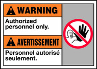 Warning Authorized Personnel Only (W/Graphic)
