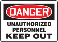Danger - Unauthorized Personnel Keep Out