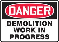 Danger - Demolition Work In Progress 1
