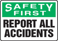 Safety First - Report All Accidents