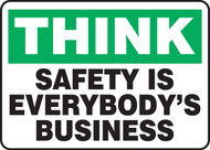 Think - Safety Is Everybody's Business
