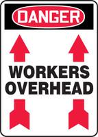 Danger - Workers Overhead (Arrow Up) - Adhesive Dura-Vinyl - 14'' X 10''