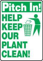 Pitch In! Help Keep Our Plant Clean!