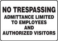 MATR514VP No Trespassing Admittance Limited to Employees and Authorized Visitors Sign