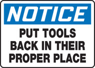 Notice - Put Tools Back In Their Proper Place