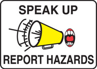 Speak up report hazards sign MFSH905