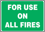 For Use On All Fires