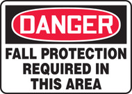 Danger - Fall Protection Required In This Area - Dura-Fiberglass - 10'' X 14''