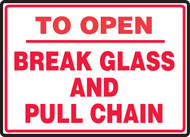 To Open Break Glass And Pull Chain