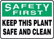 Safety First - Keep This Plant Safe And Clean