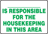 Is Responsible For The Housekeeping In This Area