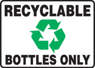 Recyclable Bottles Only