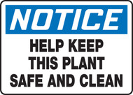 Notice - Help Keep This Plant Safe And Clean