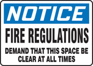 Notice - Fire Regulations Demand That This Space Be Clear At All Times