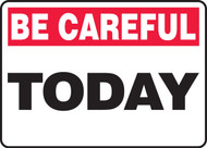 Be Careful - Today 1
