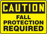 Caution - Fall Protection Required - Adhesive Dura-Vinyl - 10'' X 14''