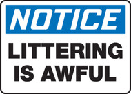 Notice - Littering Is Awful