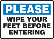 Please Wipe Your Feet Before Entering - 7'' X 10'' - Aluminum Safety Sign