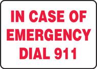 In Case Of Emergency Dial 911 - Plastic - 10'' X 14''