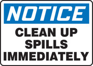 Notice - Clean Up Spills Immediately