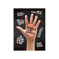 "Protect Your Hands Safety Awareness Poster 24"" x 18"""