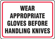 MFSY519 Wear Appropriate Gloves Before Handling Knives Sign